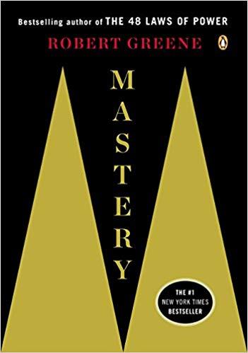 Mastery Robert Greene