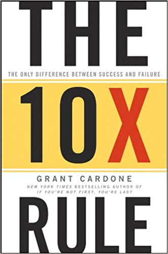 10X Rule - Grant Cardone Quotes