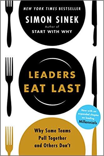 Leadership Quotes - Leaders Eat Last