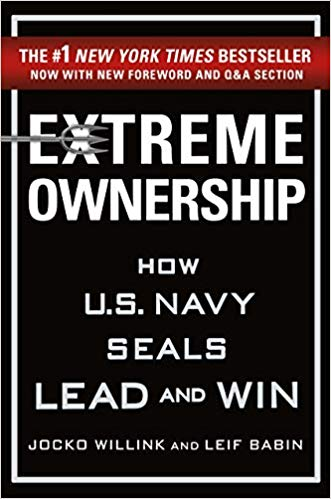 Leadership Quotes - Extreme Ownership