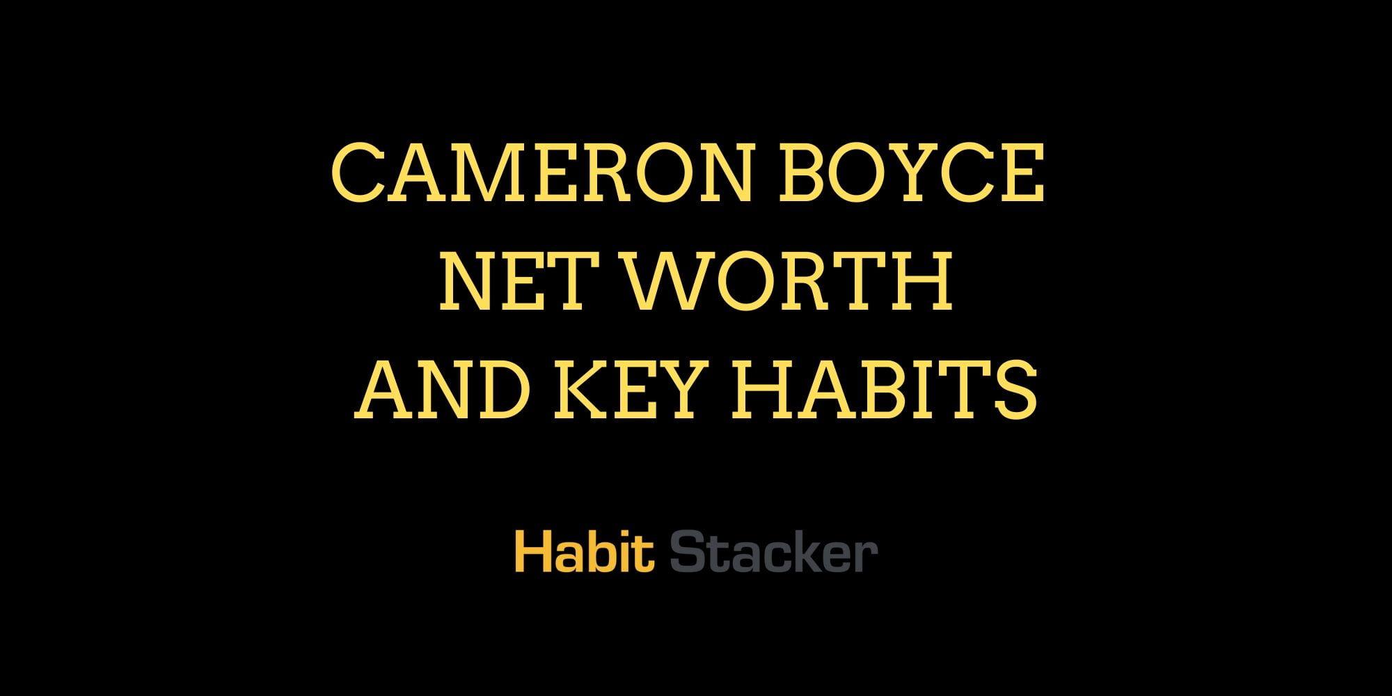 Cameron Boyce Net Worth And Key Habits Habit Stacker