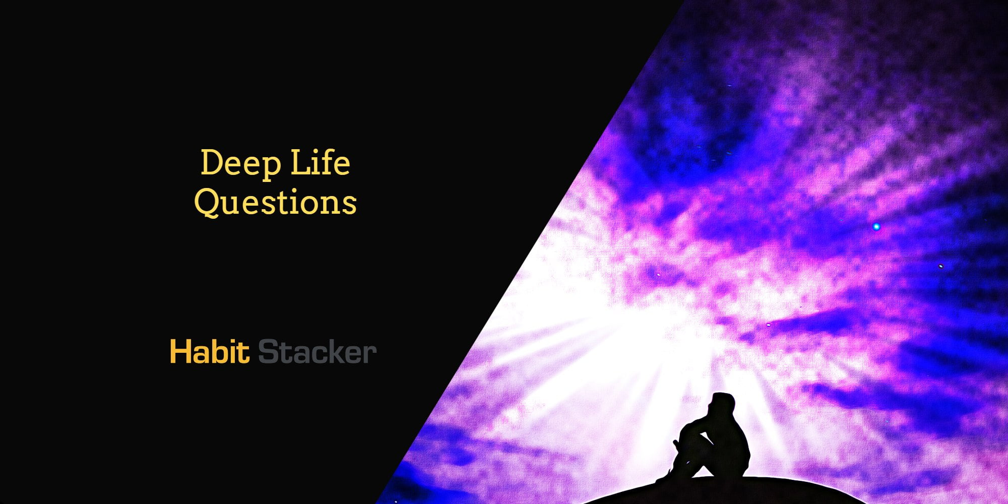 Deep Questions Life