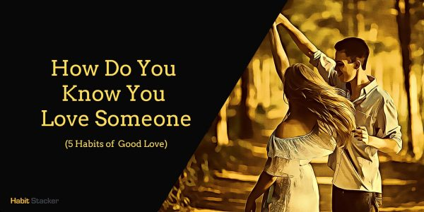 how do you know you love someone