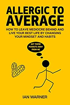 Allergic to Average - Lessons Learned