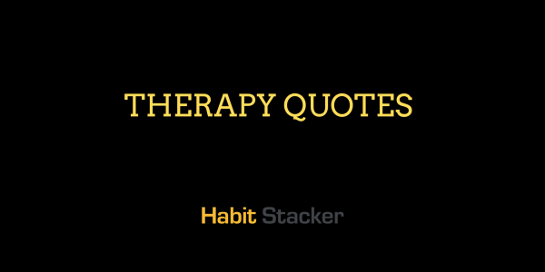 Therapy Quotes
