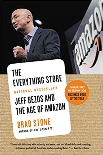 The Everything Store - Jeff Bezos - Brad Stone