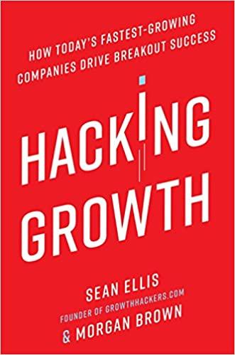 Hacking Growth - Best Marketing Books