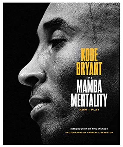 Kobe Bryant Net Worth - Kobe Bryant The Mamba Mentality