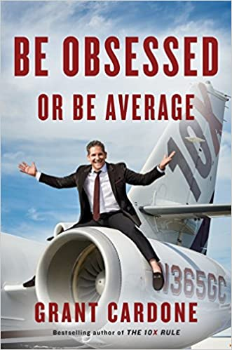 Obsessed or Average - Grant Cardone Net Worth