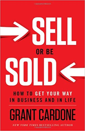 Sell or Be Sold - Grant Cardone Net Worth