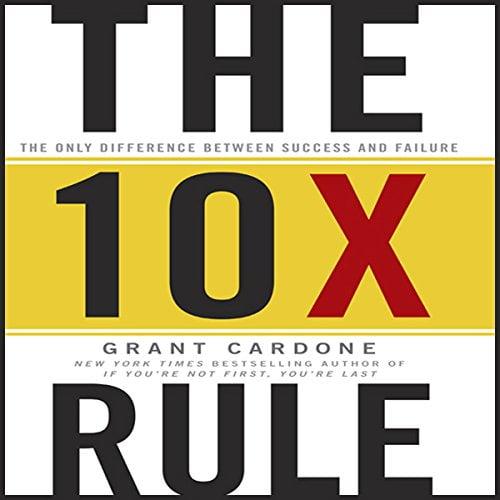 The 10X Rule - Best Marketing Books