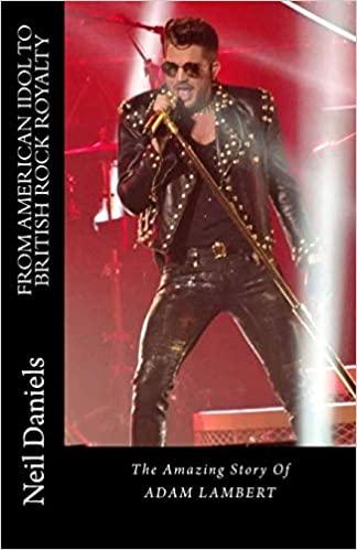 The Amazing Story Of Adam Lambert