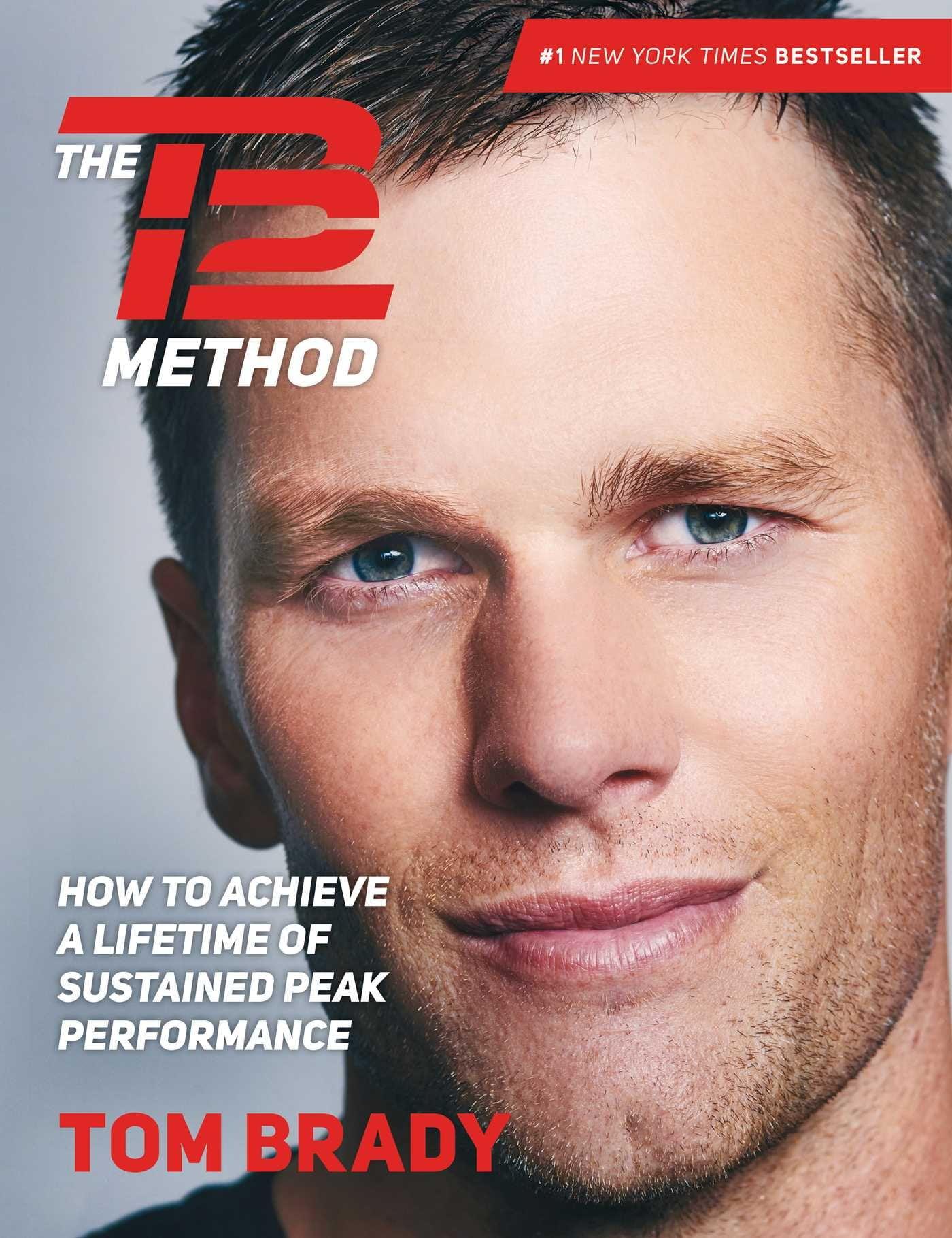 Tom Brady Net Worth and Key Habits - TB 12 Method