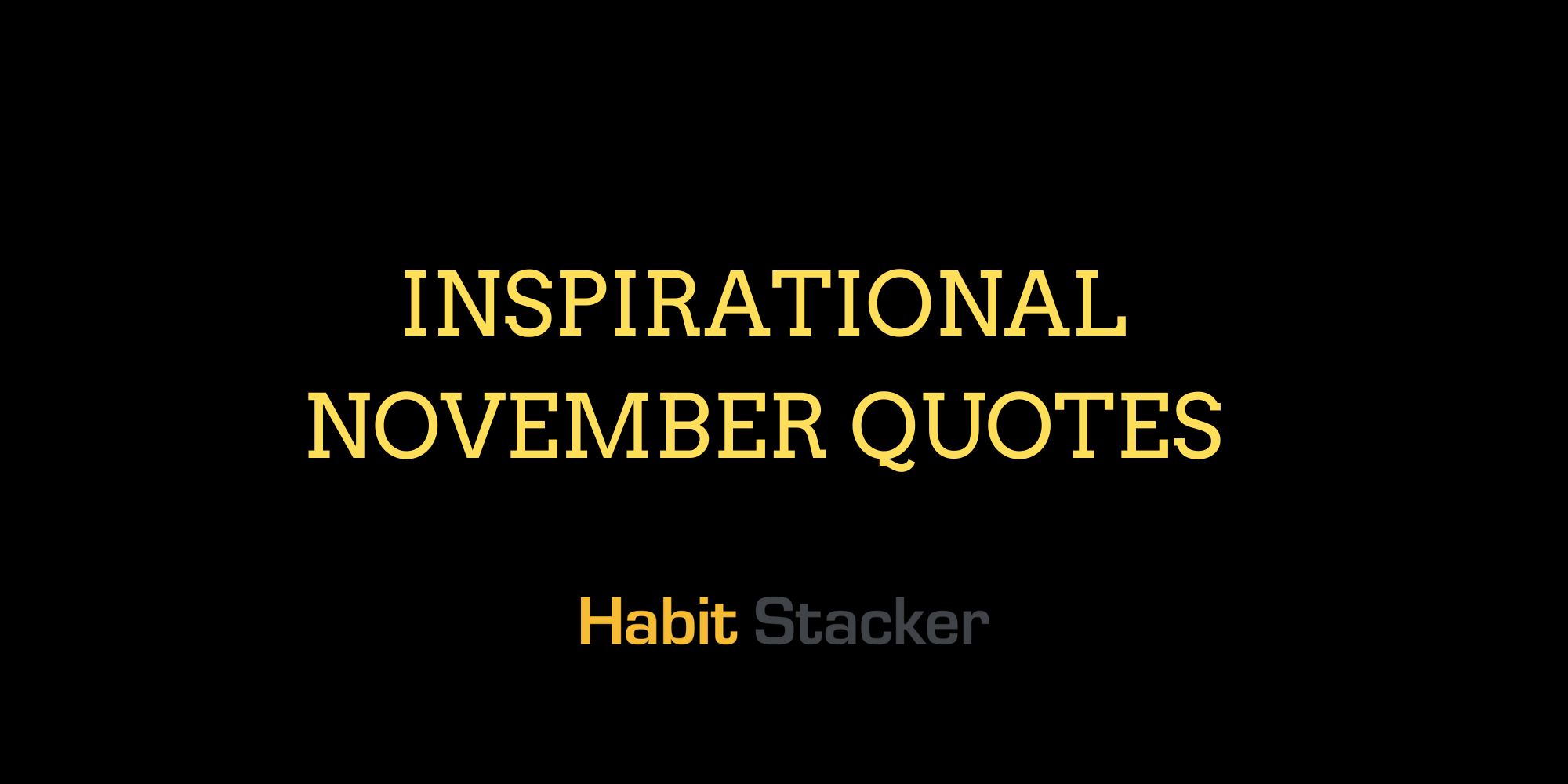 29 Inspirational November Quotes To Be Thankful For