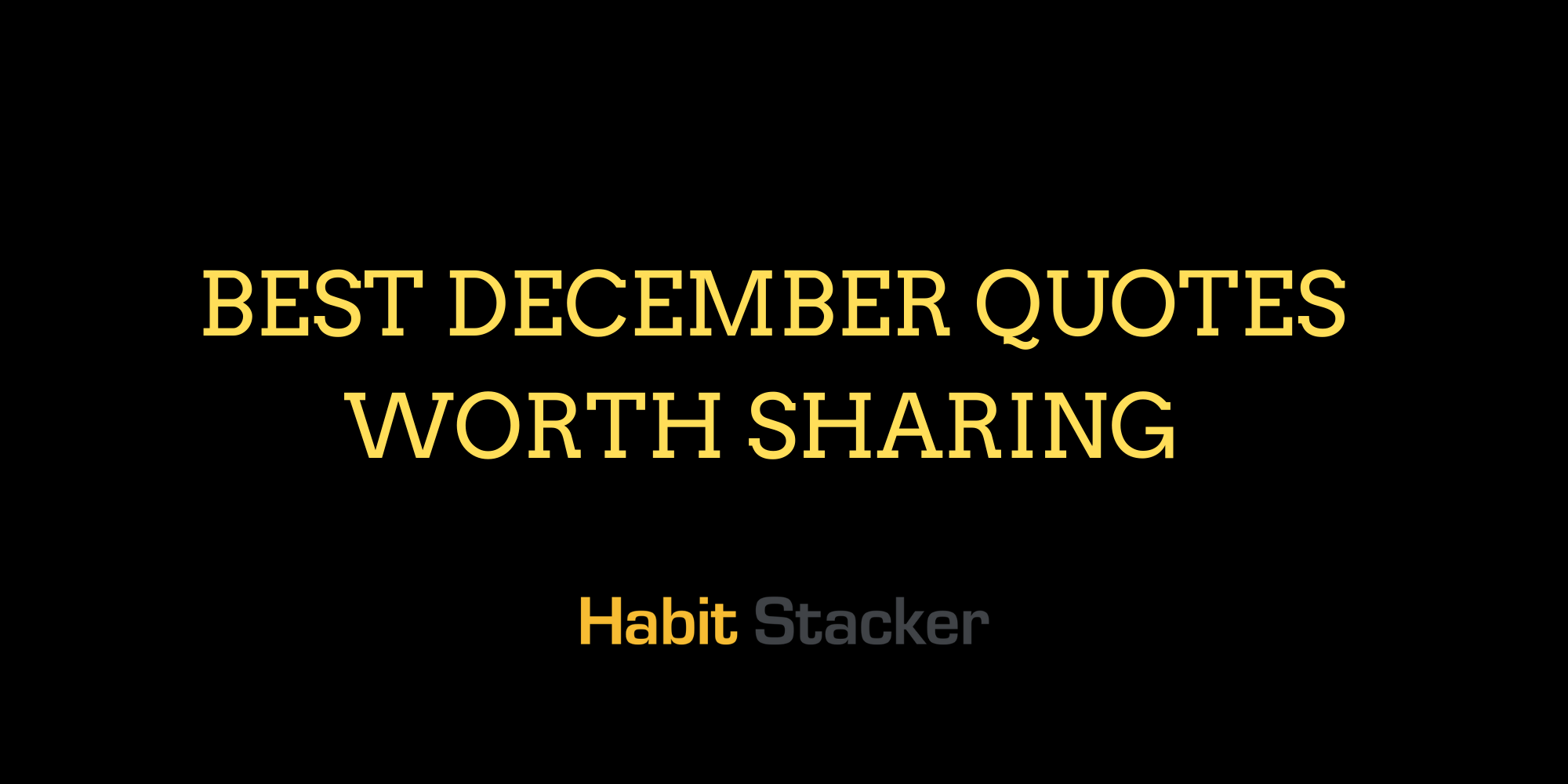 37 Best December Quotes Worth Sharing