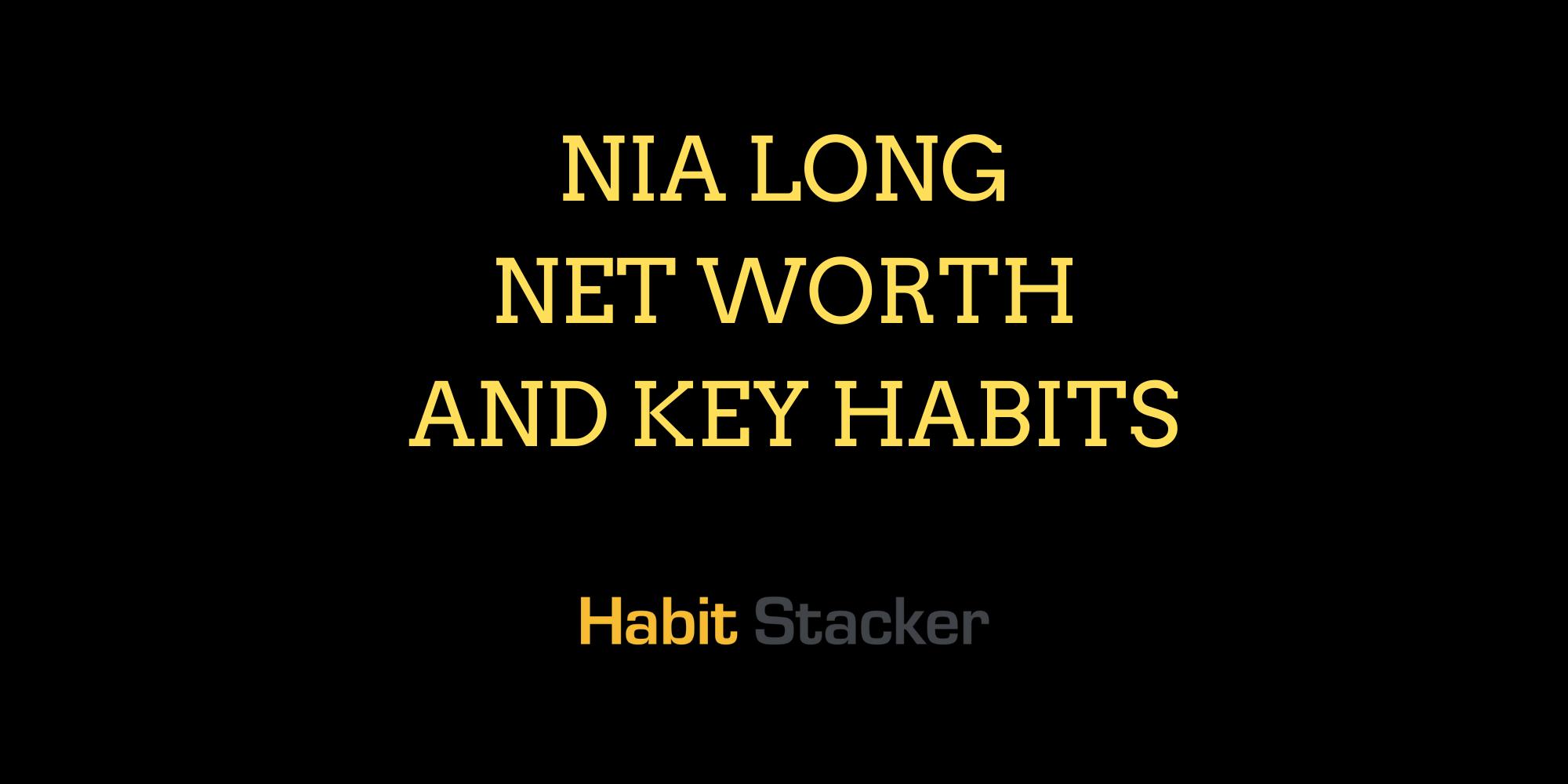 Nia Long Net Worth and Key Habits
