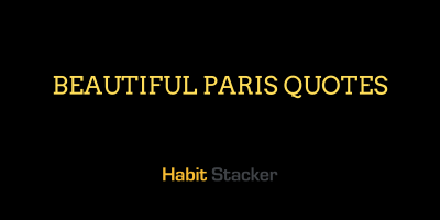 Beautiful Paris Quotes