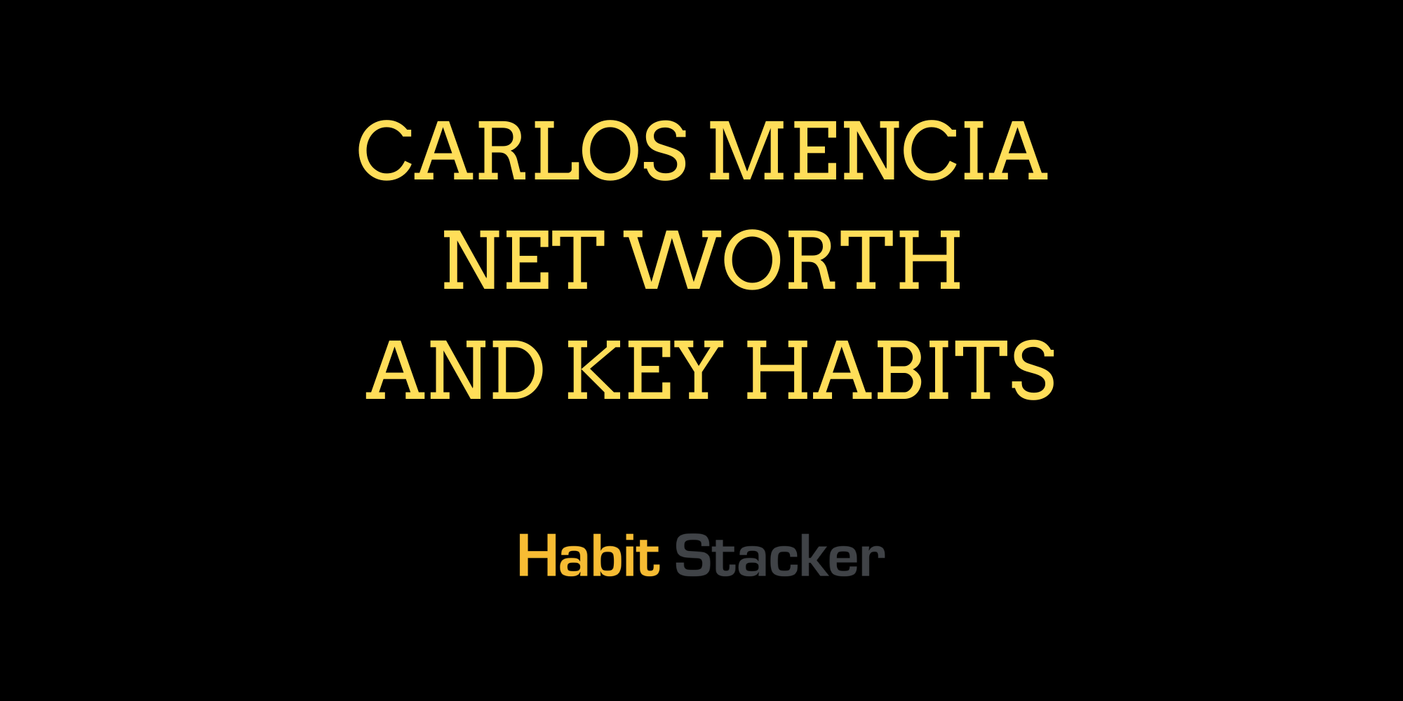 Carlos Mencia Net Worth and Key Habits