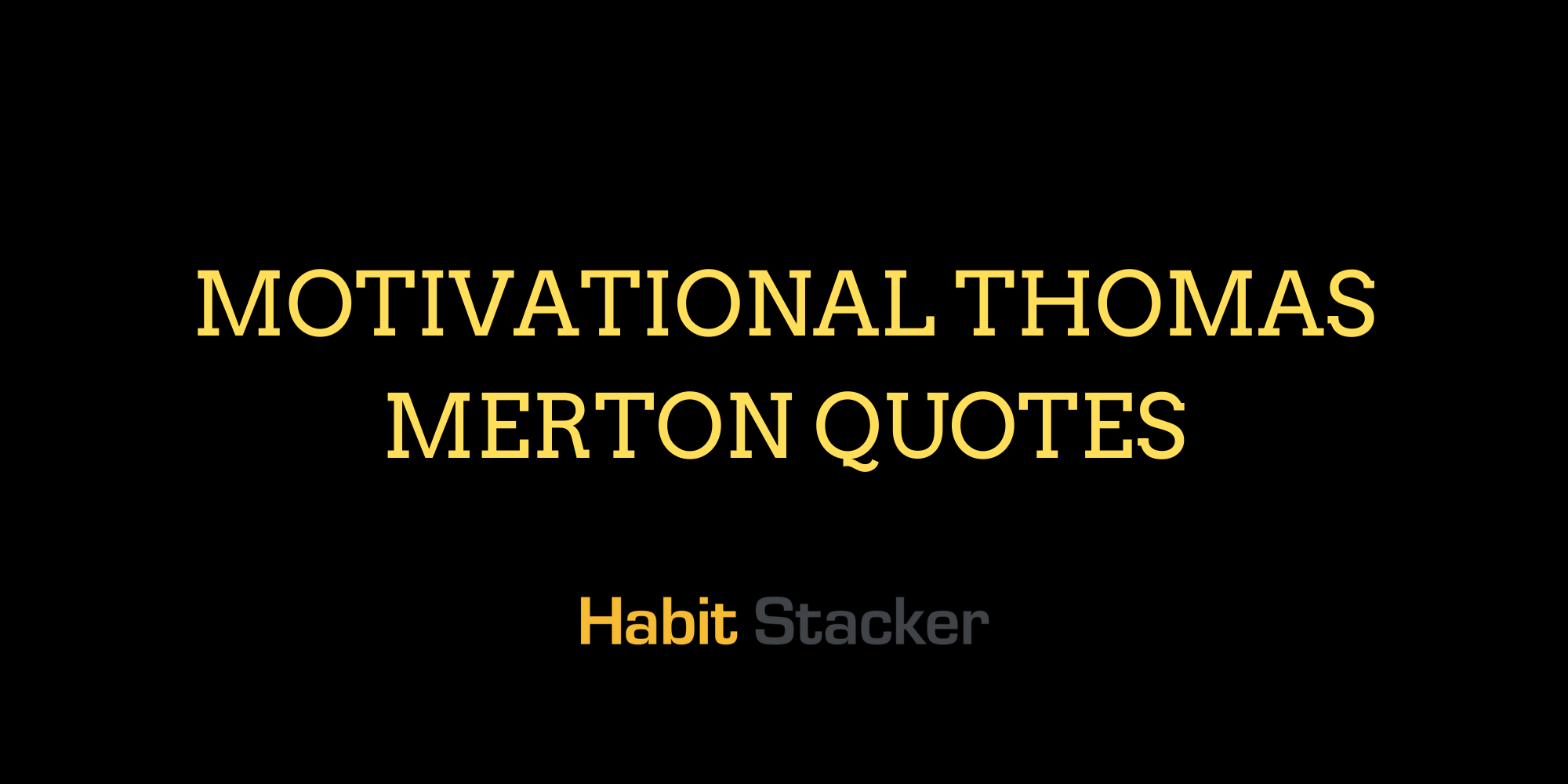 Motivational Thomas Merton Quotes