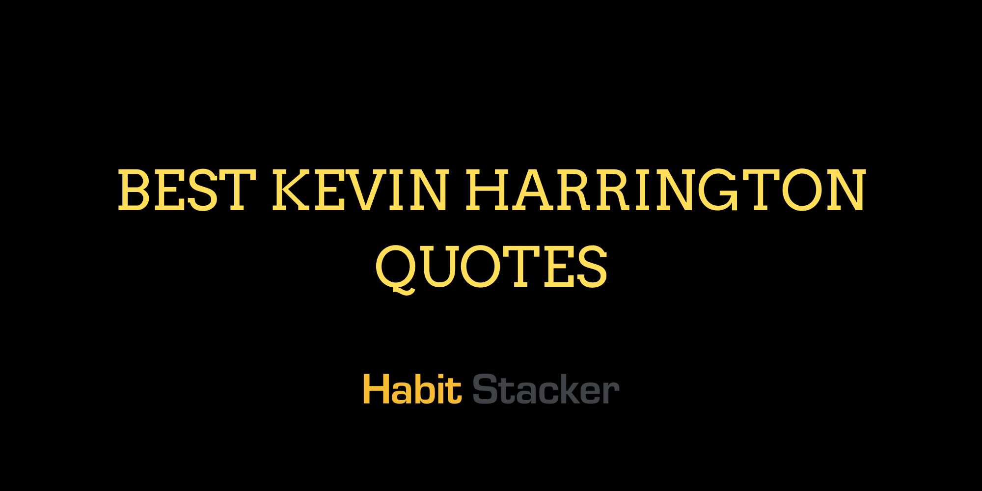 Best Kevin Harrington Quotes