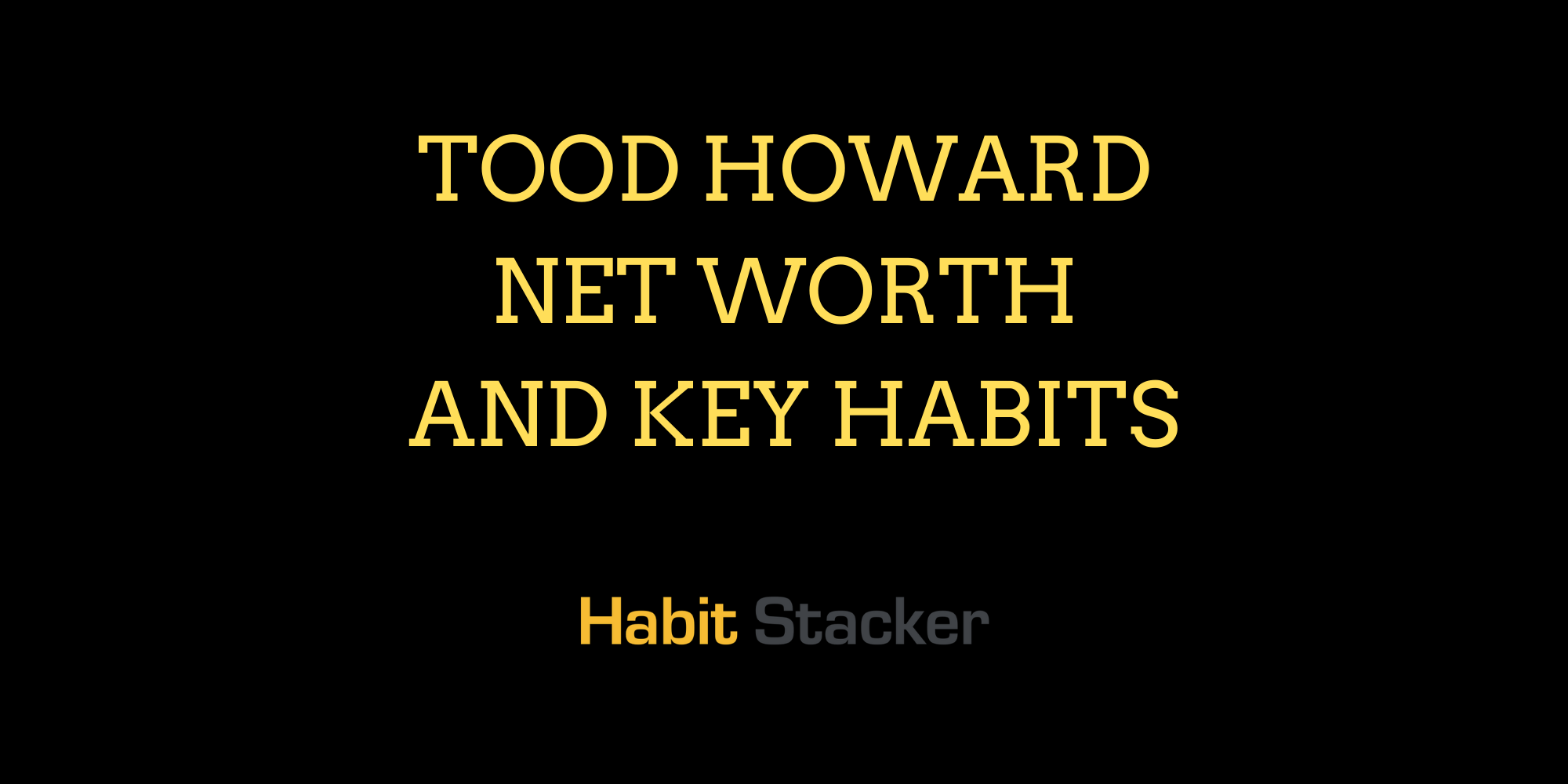 Todd Howard Net Worth and Key Habits