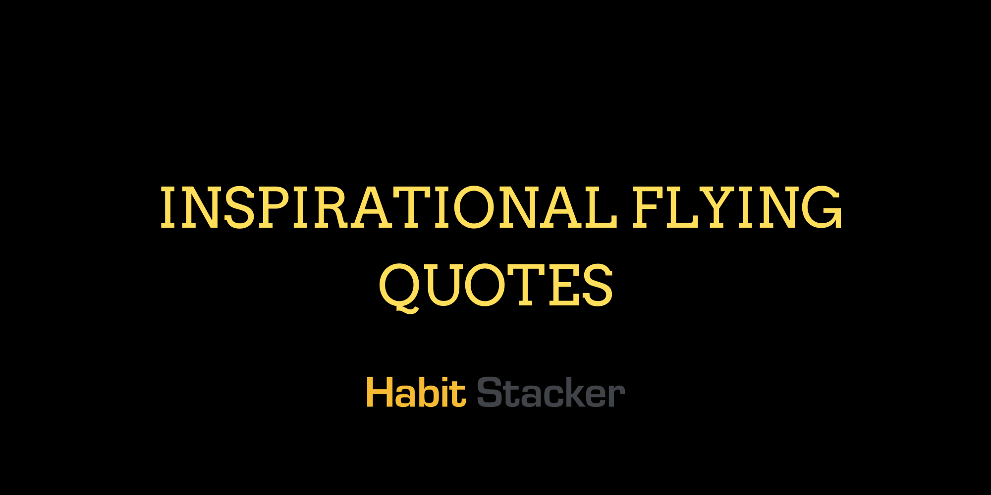 Inspirational Flying Quotes