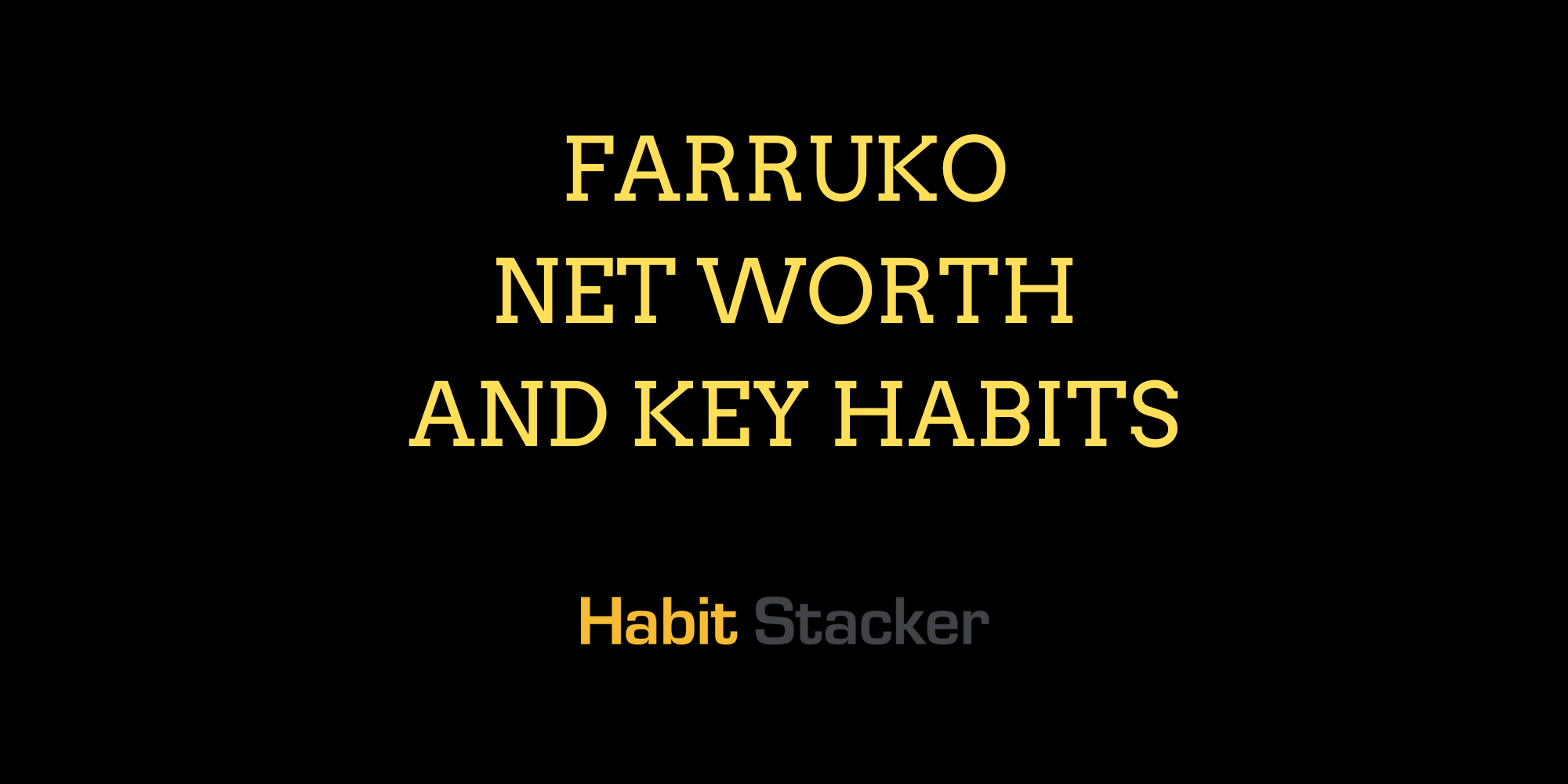 Farruko Net Worth and Key Habits