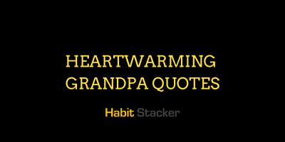 Heartwarming Grandpa Quotes