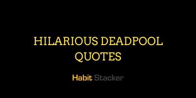 Hilarious Deadpool Quotes