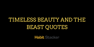 Timeless Beauty and the Beast Quotes
