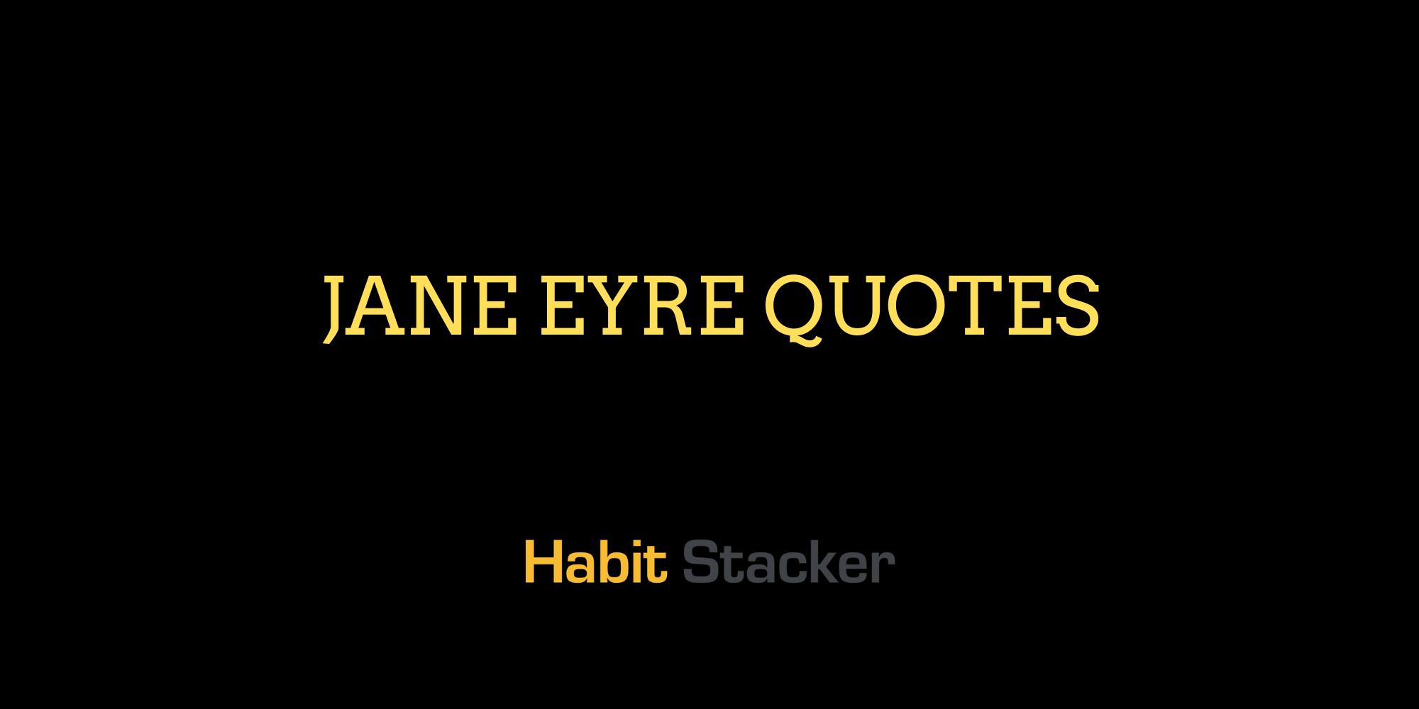 Jane Eyre Quotes