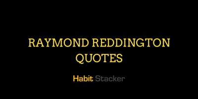 Raymond Reddington Quotes