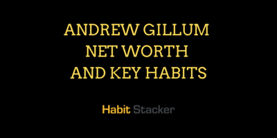 Andrew Gillum Net Worth and Key Habits