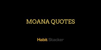 Moana Quotes