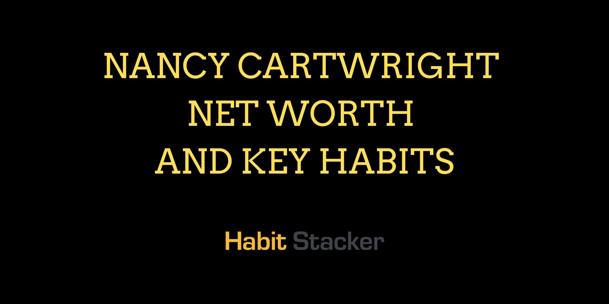 Nancy Cartwright Net Worth and Key Habits